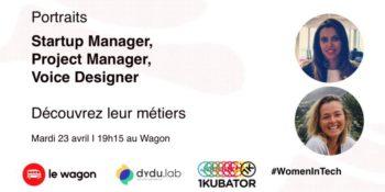 Startup Manager, Project Manager & Voice Designer: Découvrir ces métiers
