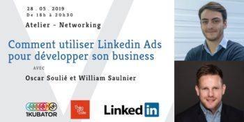 Comment utiliser Linkedin Ads pour développer son business