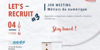 Let's Recruit #3 : Job Meeting spécial métiers du numérique !